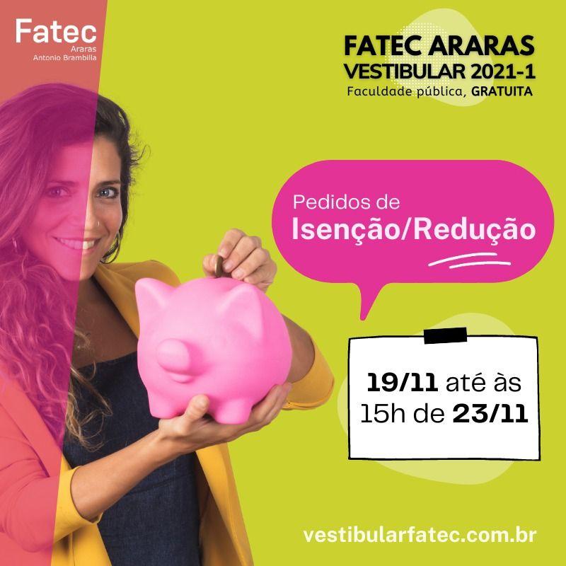 FATEC ARARAS: Começa nesta quinta-feira o período para  pedidos de isenção ou redução da taxa do vestibular